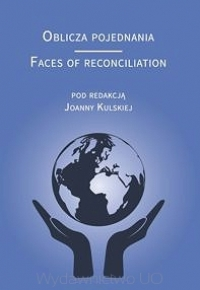 Oblicza pojednania - Faces of reconciliation